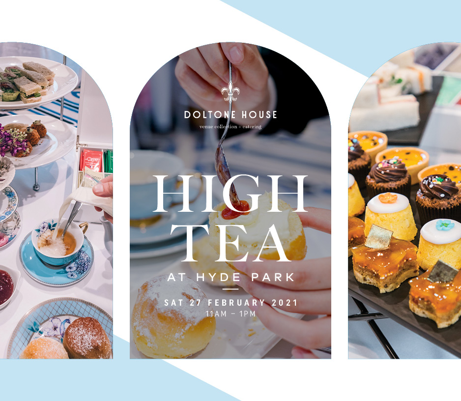Tickets for High Tea at Doltone House Hyde Park - October 2020 in Sydney from Ticketbooth