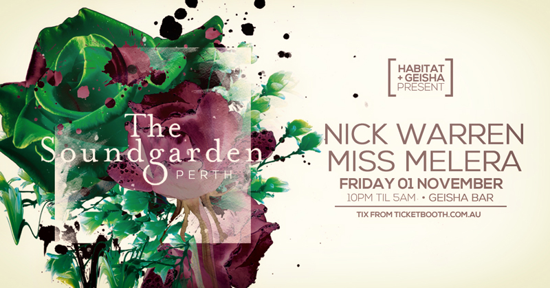 Tickets for The Soundgarden Perth // Nick Warren + Miss Melera in Perth from Ticketbooth