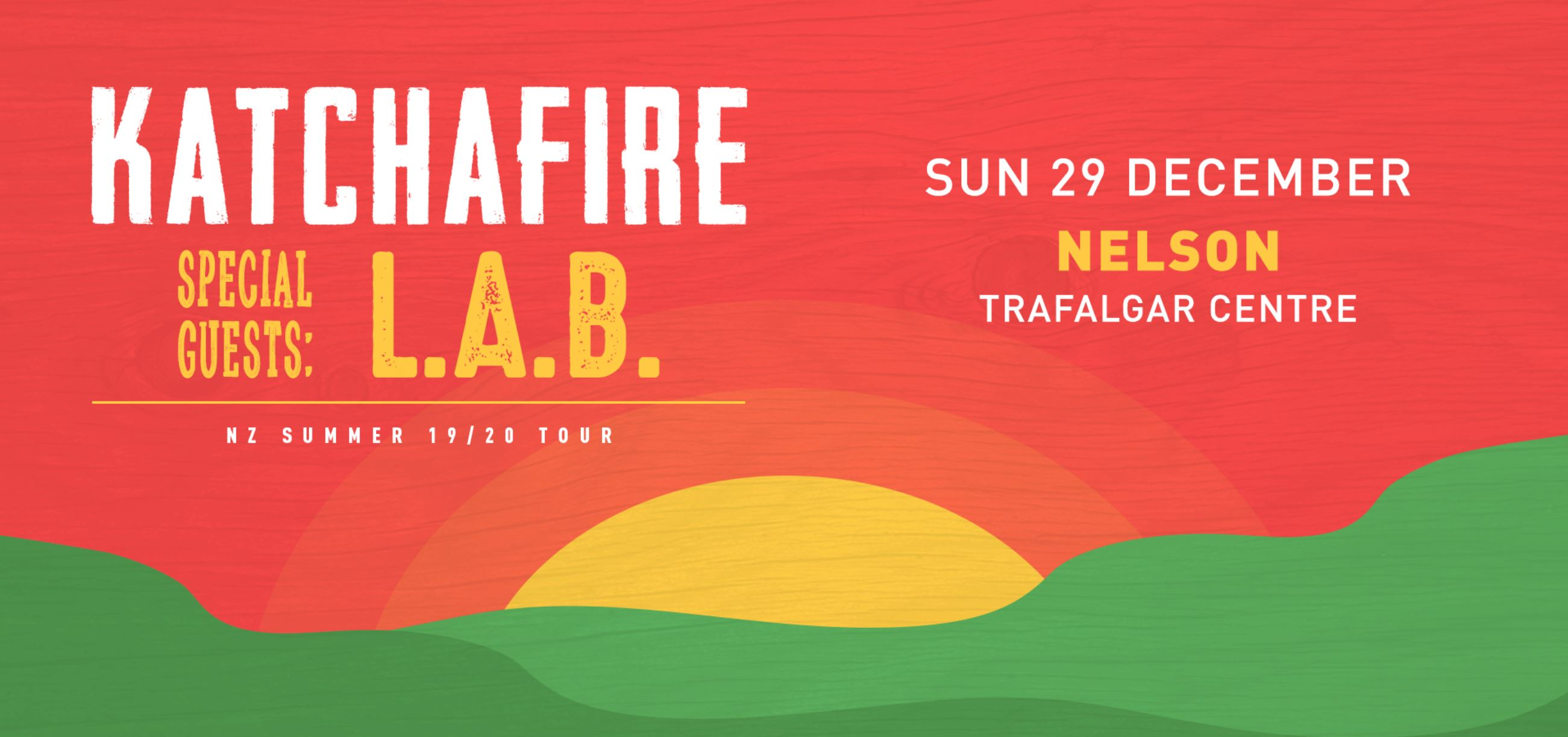 Tickets for Katchafire & L.A.B - Nelson in Nelson from Ticketspace