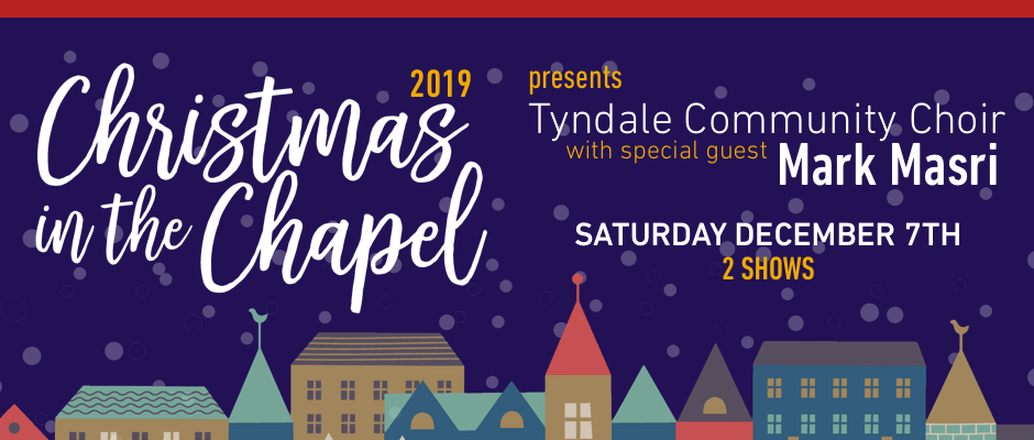 Tickets for Christmas in the Chapel 2019 in Toronto from BuzzTix