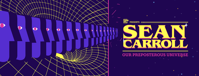 Tickets for Our Preposterous Universe with Sean Carroll in Milsons Point from Ticketbooth