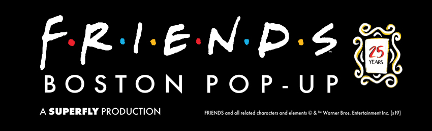 Tickets for FRIENDS Boston Pop-Up in Boston from ShowClix