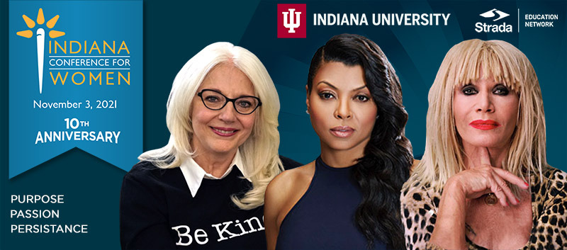 Tickets for 2021 Indiana Conference for Women in Indianapolis from ShowClix