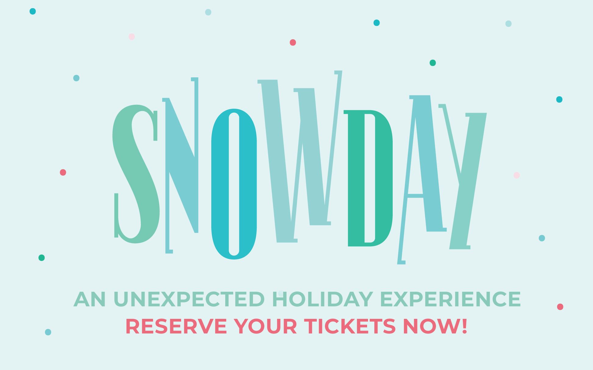 Tickets for SNOWDAY Dallas Holiday Experience in Dallas from ShowClix