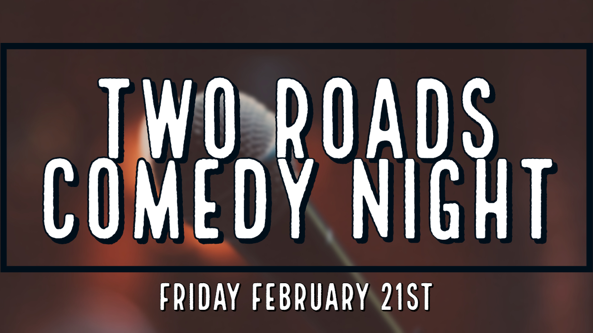Tickets for Two Roads Comedy Night in Stratford from BeerFests.com