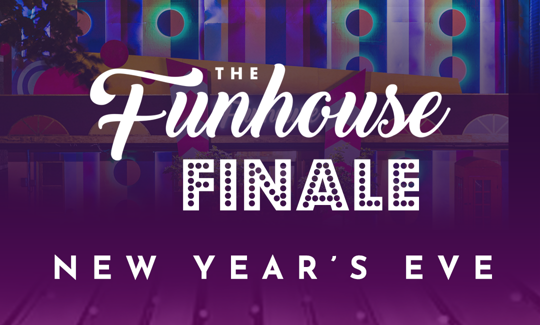 Tickets for New Years Eve: The Funhouse Finale in Toronto from ShowClix