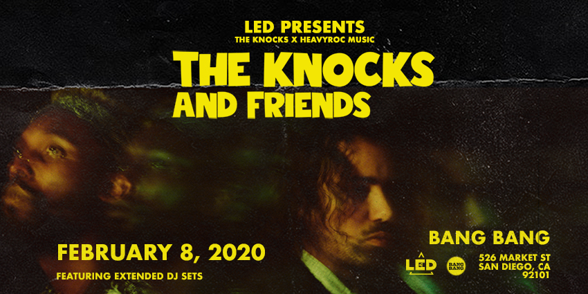 Tickets for LED presents THE KNOCKS at Bang Bang in San Diego from ShowClix