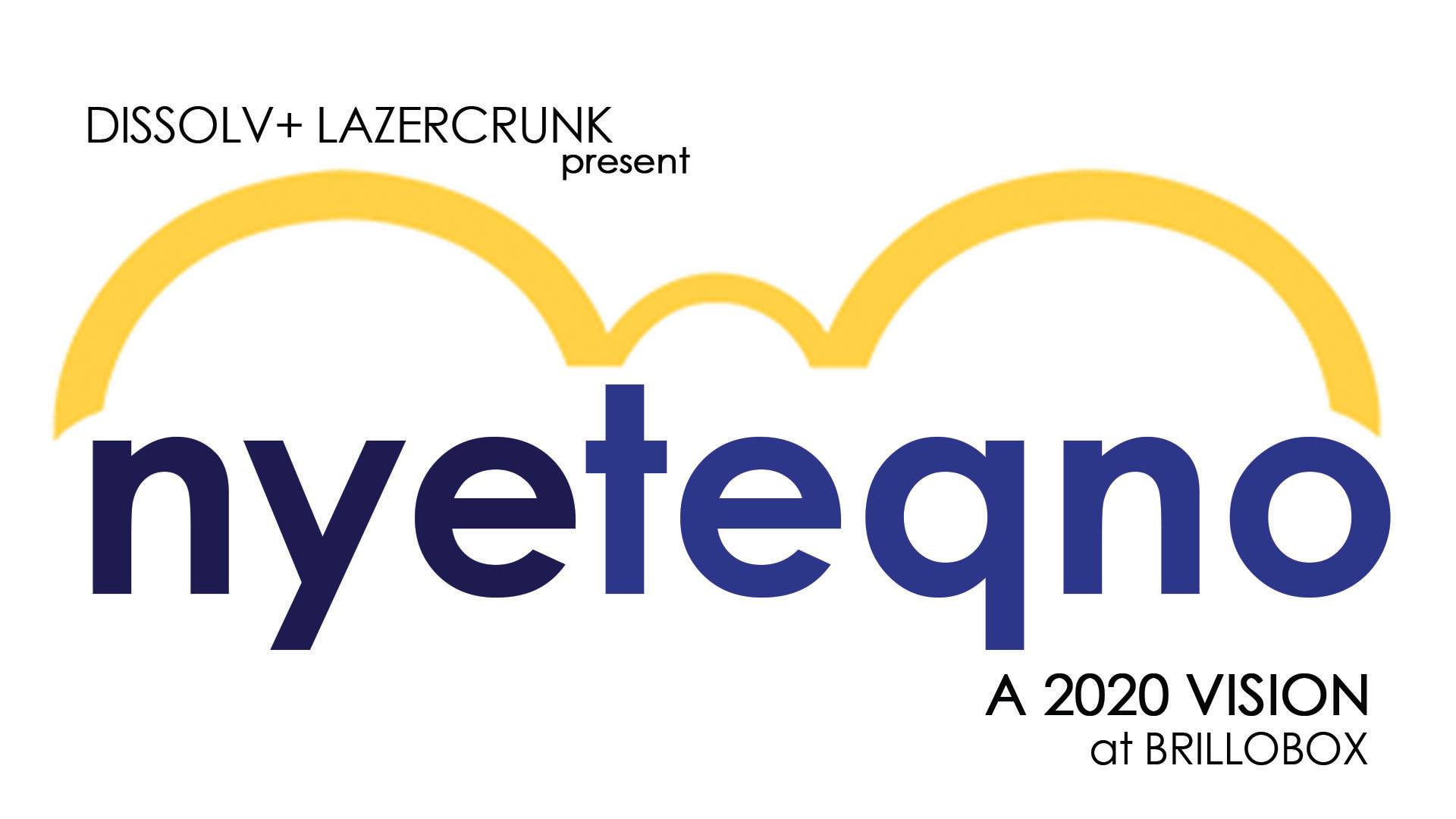 Tickets for Dissolv+Lazercrunk NYE: