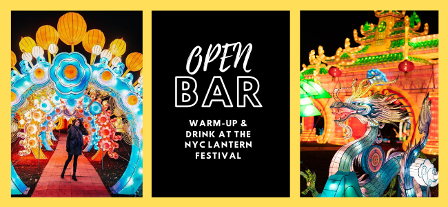 Tickets for WARM-UP AND DRINK UP AT THE NYC LANTERN FESTIVAL in Staten Island  from ShowClix