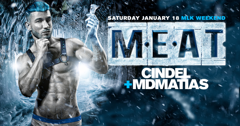 Tickets for M.E.A.T. New York | MLK Weekend | DJ Cindel + Mdmatias in New York from ShowClix