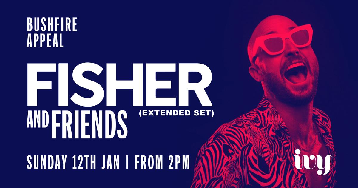 Tickets for Fisher & Friends Bushfire Appeal in Sydney from Merivale