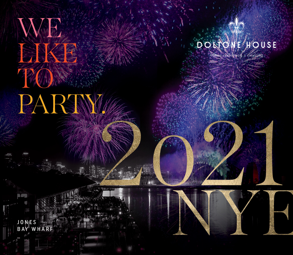 Tickets for NYE 2021 @ Doltone House Jones Bay Wharf in Pyrmont from Ticketbooth