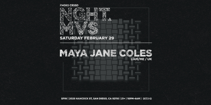 Tickets for FNGRS CRSSD presents MAYA JANE COLES at SPIN NIGHTCLUB in San Diego from ShowClix