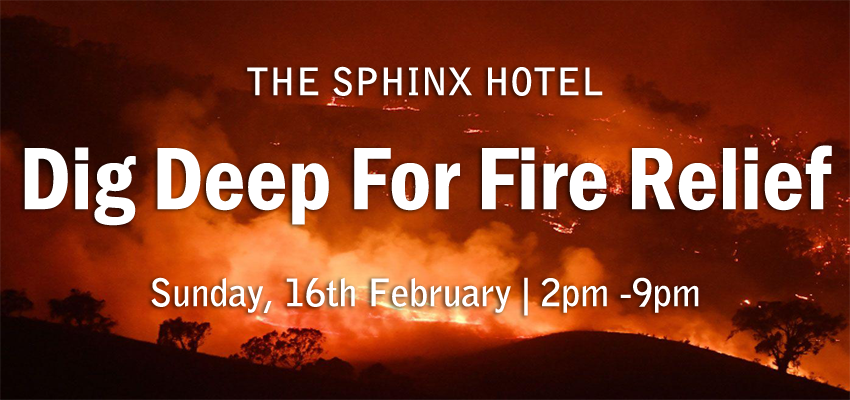 Tickets for Sphinx Hotel - Dig Deep For Fire Relief Fundraiser in North Geelong from Ticketbooth