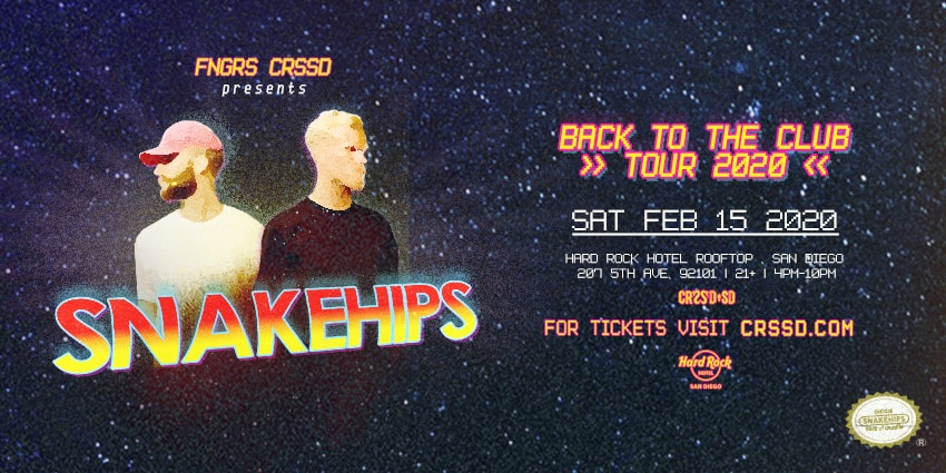 Tickets for FNGRS CRSSD presents SNAKEHIPS at HARD ROCK HOTEL ROOFTOP in San Diego from ShowClix