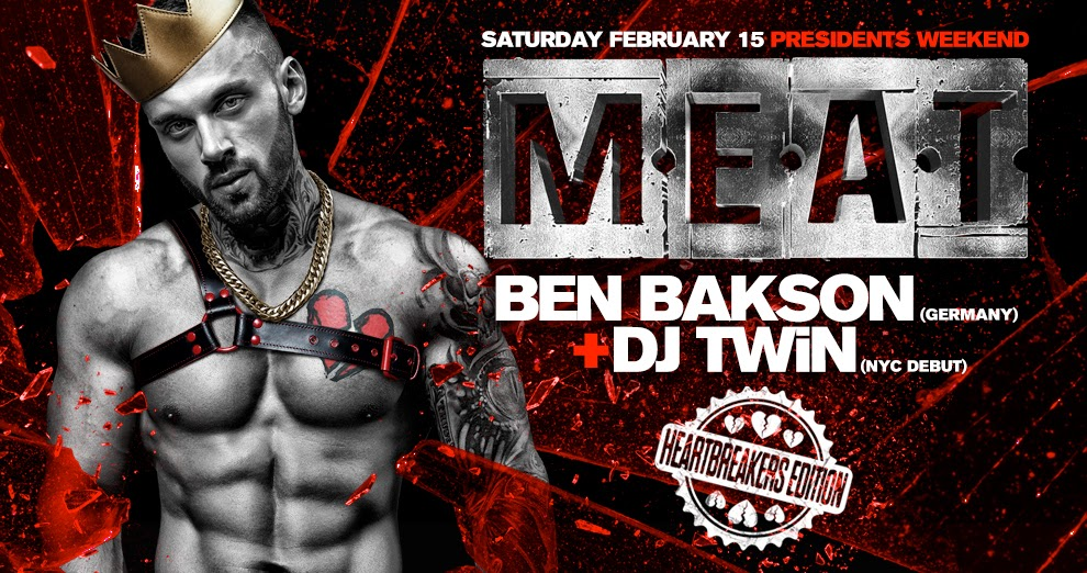 Tickets for M.E.A.T. New York | Presidents Weekend | DJ BEN BAKSON + TWiN in New York from ShowClix