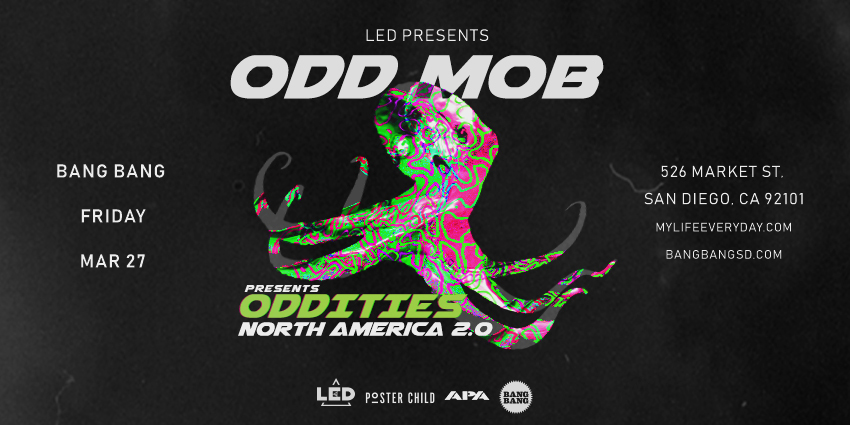 Tickets for LED presents ODD MOB at BANG BANG in San Diego from ShowClix