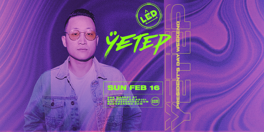 Tickets for LED presents YETEP + FRIENDS at BANG BANG in San Diego from ShowClix
