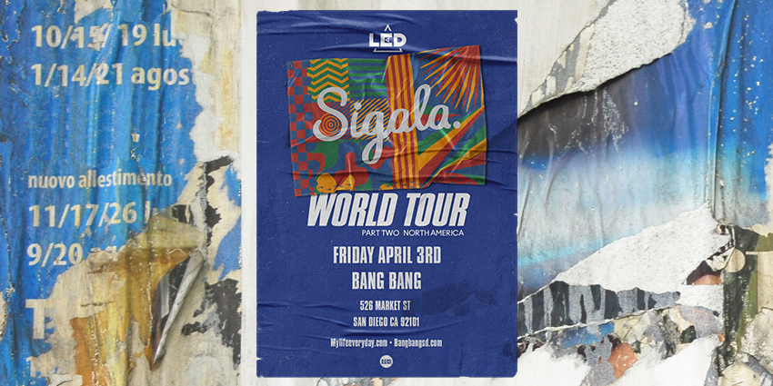 Tickets for LED presents SIGALA at BANG BANG in San Diego from ShowClix