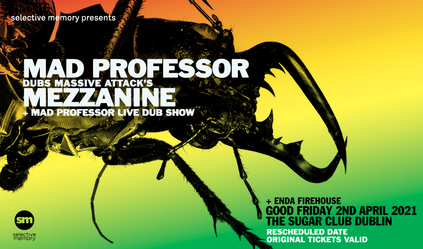 Tickets for Mad Professor Mezzanine in Dublin from Ticketbooth Europe