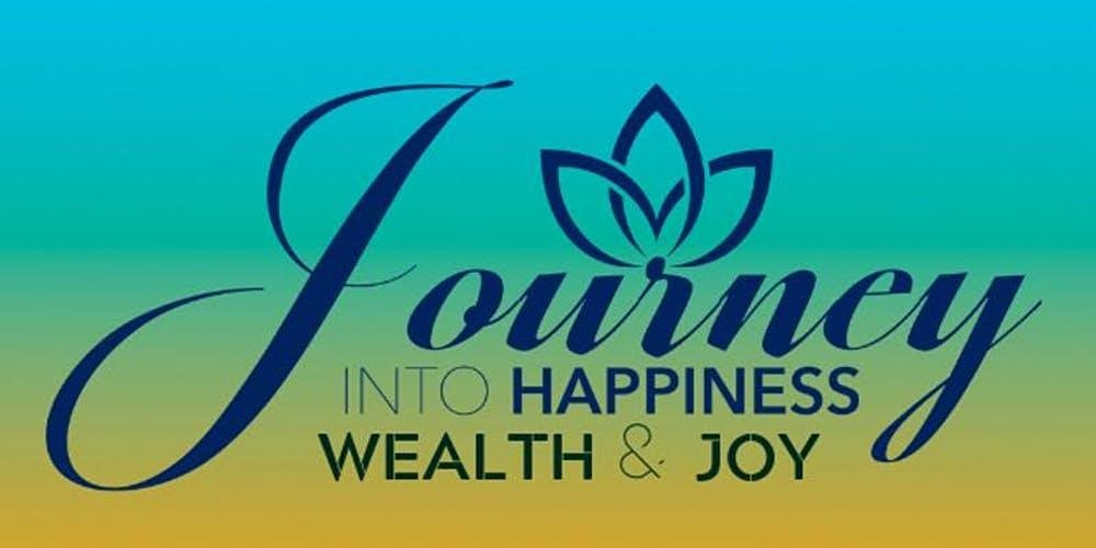 Tickets for Journey Into Happiness--Houston/Spring Branch Area from BrightStar Live Events
