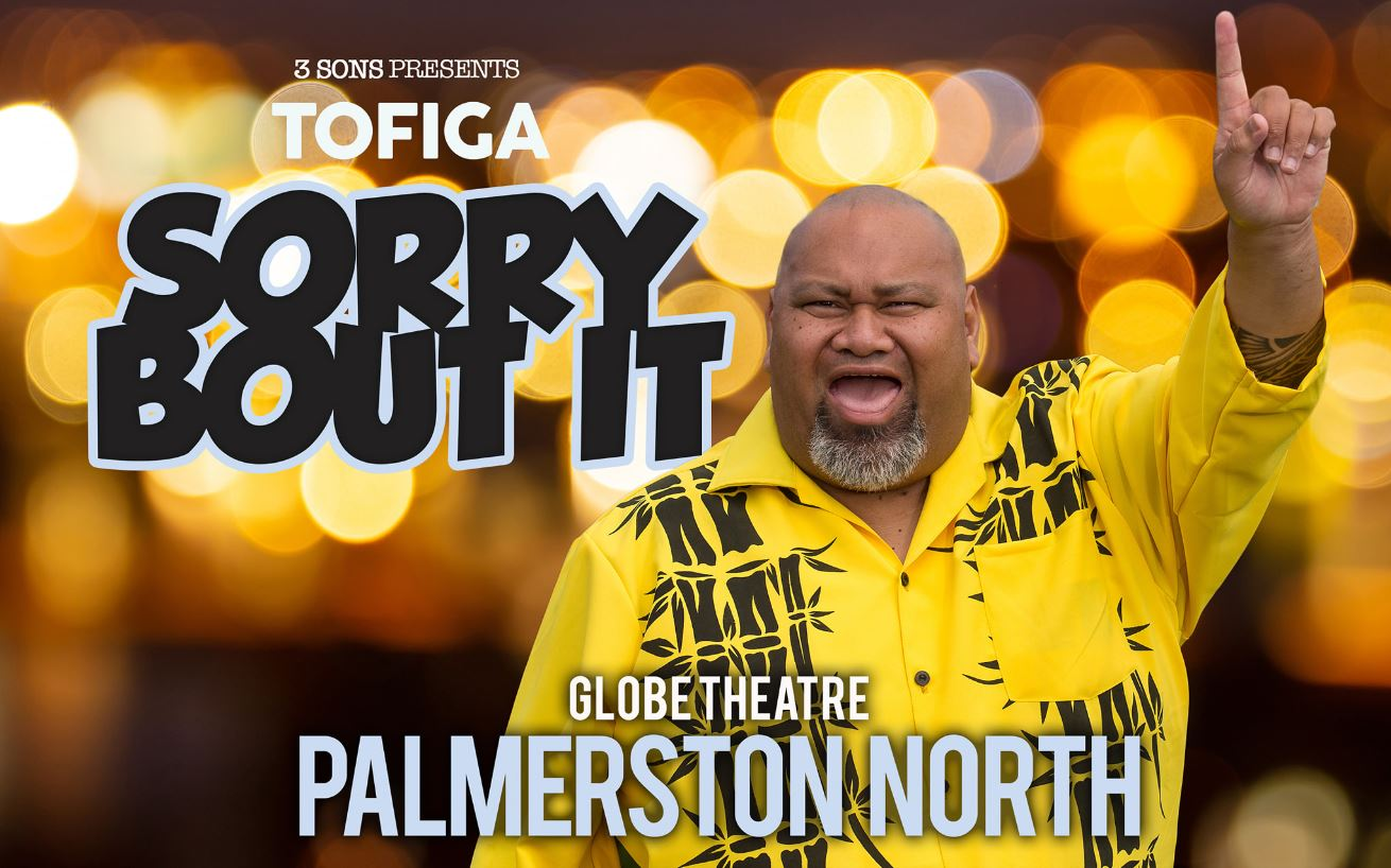 Tickets for TOFIGA - SORRY BOUT IT - Palmerston North in Palmerston North from Ticketspace