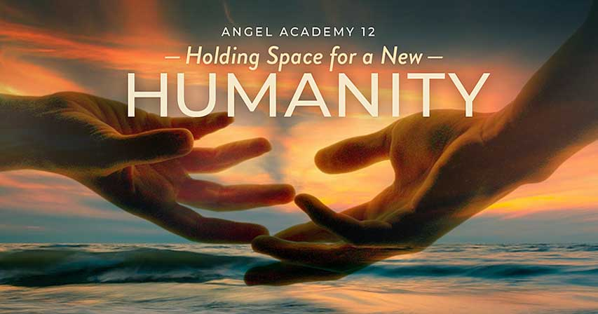 Tickets for Angel Academy 12 - Holding Space For a New Humanity from BrightStar Live Events