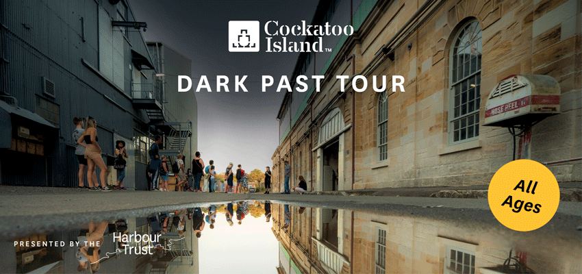 Tickets for Dark Past Tour in Cockatoo Island from Ticketbooth