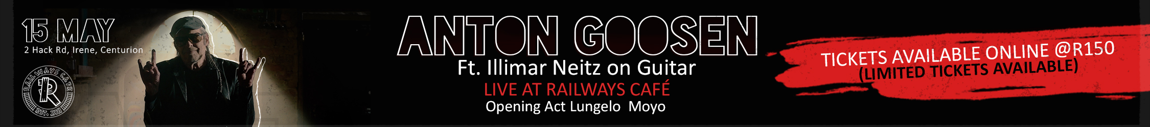 Tickets for Anton Goosen Live at Railways Cafe in Pretoria from Tixsa