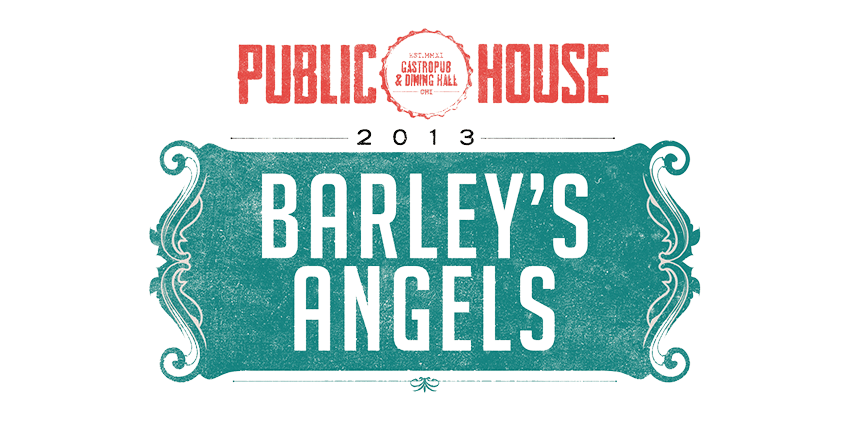 Tickets for 2013 Barley's Angels at Public House in Chicago from ShowClix