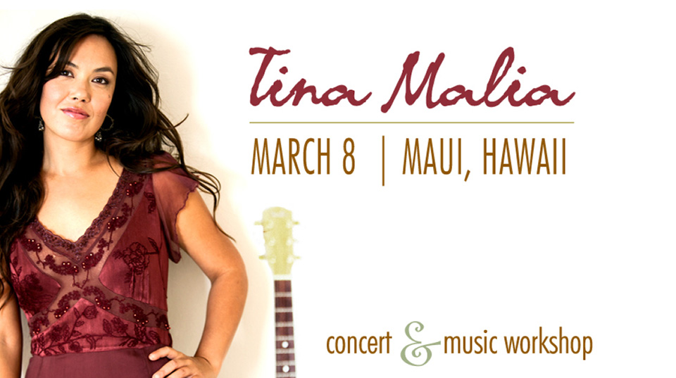 Tickets for Tina Malia: Concert & Music Workshop in Makawao from BrightStar Live Events